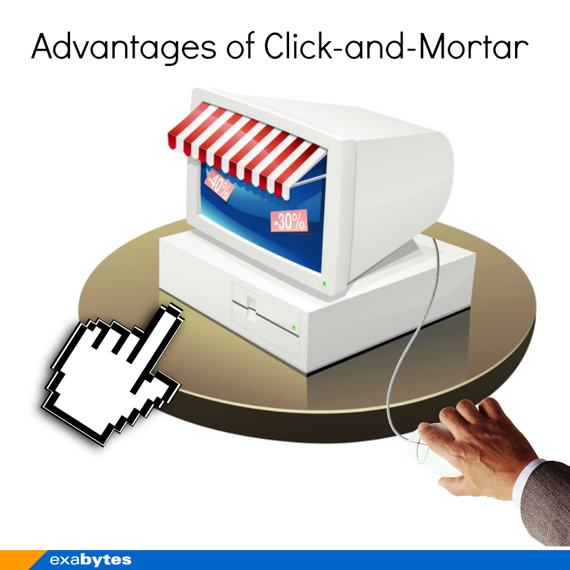 advantages of click and mortar