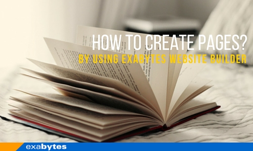 how to create pages by using Exabytes website builder