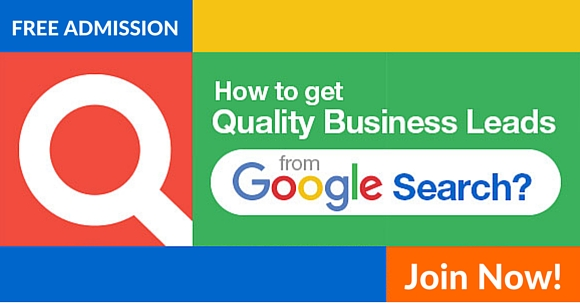 [Join Now] How to get Quality Business Leads from Google Search event