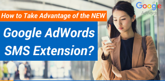 How to Take Advantage of the NEW Google AdWords SMS Extension